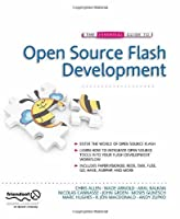 The Essential Guide to Open Source Flash Development Front Cover