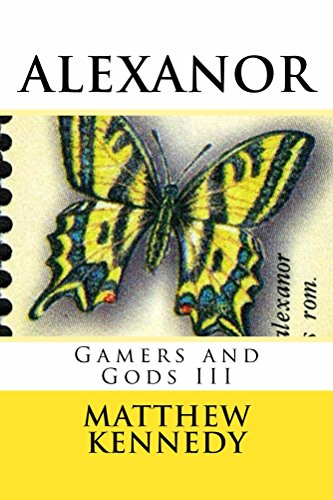 Gamers and Gods III: ALEXANOR
