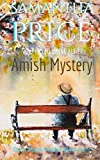 Who Killed Uncle Alfie?: Amish Mystery and Romance (Ettie Smith Amish Mysteries) (Volume 11)