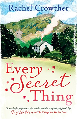 Download for free Every Secret Thing: A novel of friendship, betrayal and second chances, for fans of Joanna Trollope and Hilary Boyd