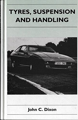 Tyres, Suspension and Handling (Cambridge Engineering Series)
