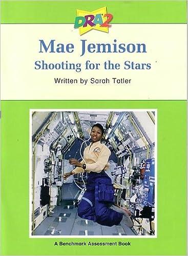 Book DRA2 Mae Jemison: Shooting for the Stars (Developmental Reading Assessment, Level 38)
