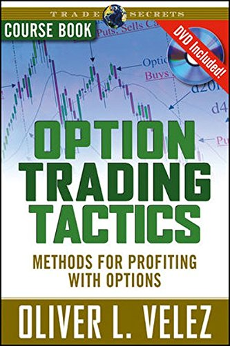 Option Trading Tactics: Course Book by Brand: Wiley