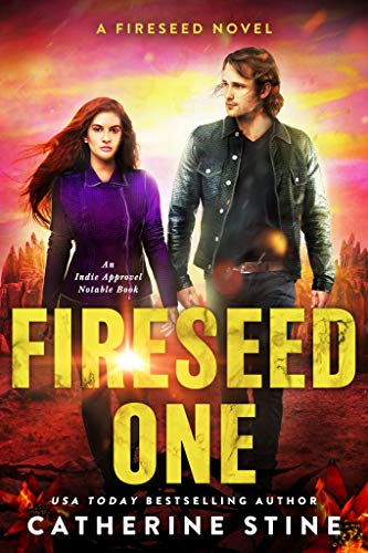 Fireseed One A Fireseed Novel Book 1 Kindle Edition By Catherine