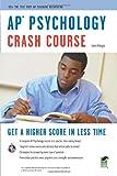 AP® Psychology Crash Course Book + Online (Advanced Placement (AP) Crash Course)