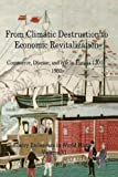 img - for From Climactic Destruction to Economic Revitalization: Commerce, Disease and War in Eurasia (Emory Endeavors in History) (Volume 6) book / textbook / text book