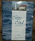 Cape Cod, a Pictorial History, Marion Vuilleumier, 0898652634