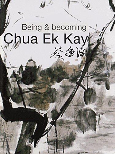 - Being and Becoming Chua Ek Kay