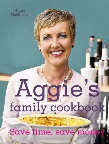 Aggie's Kitchen Cookbook by Aggie MacKenzie (2011-12-01)