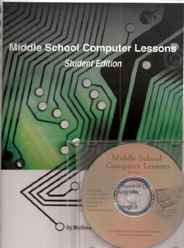 Middle School Computer Lessons Student Edition (Middle School Computer Lessons Student Edition)