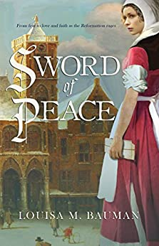 Sword of Peace by [Bauman, Louisa M]