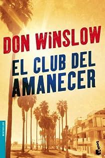 El Club del Amanecer par Don Winslow