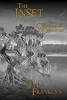 The InSet - Book 1 of The Carbynarah Chronicles: An Epic Fantasy Series (Magical Adventure) Book 1 by [Franklyn, Jon]
