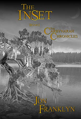 (The InSet - Book 1 of The Carbynarah Chronicles: An Epic Fantasy Series (Swords and Magic) Book)