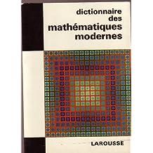 Dictionnaire des mathématiques modernes