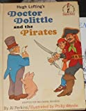 Doctor Dolittle and the Pirates, Hugh Lofting and Al Perkins, 0394800494