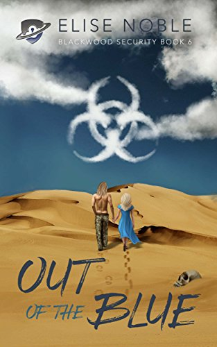 Out of the Blue (Blackwood Security Book 6) by [Noble, Elise]