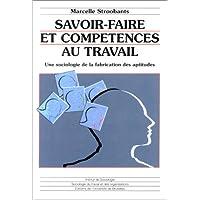 Savoir-faire et Competences Au Travail