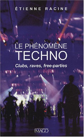 Le-phnomne-techno-Clubs-raves-free-parties