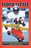 Promises to Keep, Floyd Little and Tom Mackie, 1600787533