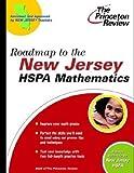 Roadmap to the New Jersey HSPA Mathematics, Princeton Review Staff, 037576402X