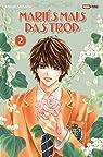 Mariés mais pas trop, tome 2 par Minami