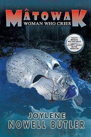 book cover of Matowak: Woman Who Cries