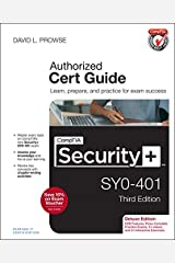 CompTIA Security+ SY0-401 Cert Guide, Deluxe Edition (3rd Edition) Hardcover