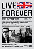 LIVE FOREVER [DVD]
