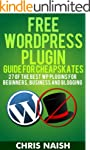 Free WordPress Plugin Guide For Cheap...