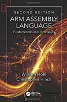 ARM Assembly Language: Fundamentals and Techniques, 2nd Edition Front Cover