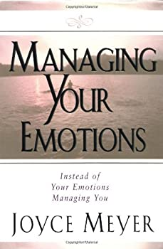 Managing Your Emotions: Instead of Your Emotions Managing You 0446532843 Book Cover