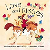 Love and Kisses, Sarah Wilson, 1564027929