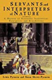 img - for Servants of Nature: A History of Scientific Institutions, Enterprises and Sensibilities (Fontana History of Science) book / textbook / text book
