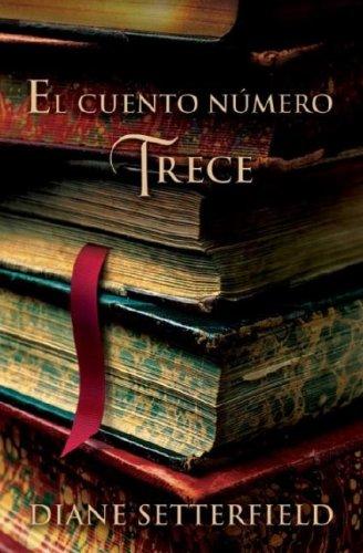 El cuento numero Trece (Spanish Edition)