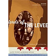 Lords of the Levee: The Story of Bathhouse John and Hinky Dink