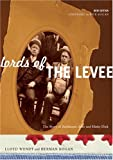 Lords of the Levee, Lloyd Wendt and Herman Kogan, 0810123207