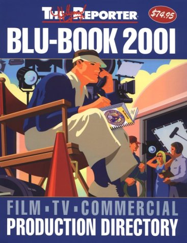 The Blu-Book 2001 Film, TV & Commercial Production Directory PDF
