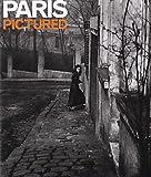 Paris Pictured, Julian Stallabrass, 1903973023