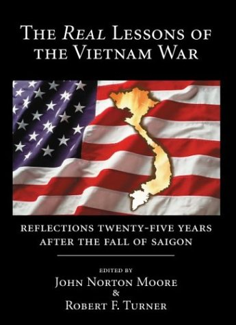 Real Lessons of the Vietnam War: Reflections Twenty-Five Years After the Fall of Saigon by Brand: Carolina Academic Pr