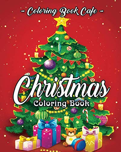 Christmas Coloring Book: A Coloring Book for Adults Featuring Beautiful Winter Florals, Festive Ornaments and Relaxing…