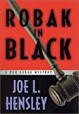 Robak in Black, Joe L. Hensley, 0312241097