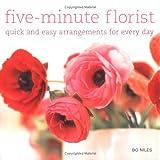 Five-Minute Florist, Bo Niles, 1841727849
