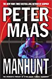 Manhunt: The Incredible Pursuit of a CIA Agent Turned Terrorist