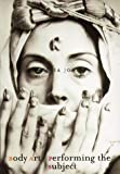Body Art/Performing the Subject