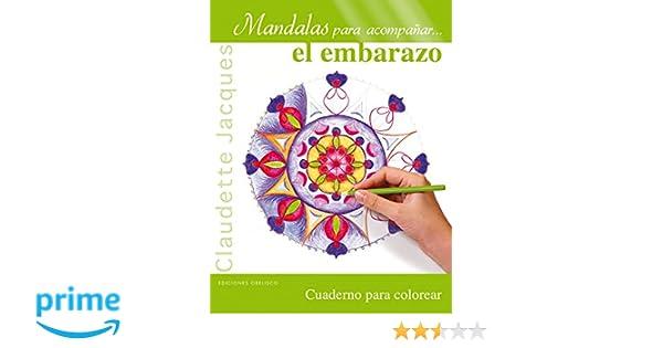 Mandalas Para Acompañar El Embarazo NUEVA CONSCIENCIA: Amazon.es ...