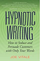 Hypnotic Writing: How to Seduce and Persuade Customers with Only Your Words (English Edition) eBook Kindle