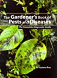 The Gardener's Book of Pests and Diseases, Roland Fox, 0713474920