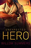 Unexpected Hero (Skyline Trilogy Book 1) by  Willow Summers in stock, buy online here