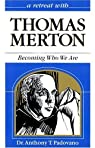 Retreat with Thomas Merton par Paduvano